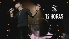 12 Horas (Ao Vivo) - Dilsinho
