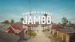 JAMBO (Official Video) - Takagi & Ketra, OMI, Giusy Ferreri