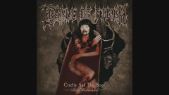 The Twisted Nails of Faith (Remixed and Remastered) [Audio] - Cradle Of Filth