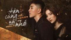 Tận Cùng Nỗi Nhớ (New Version) - Will, Han Sara