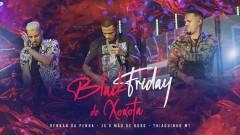 Black Friday de Xoxota (Áudio Oficial) - Rennan da Penha, Thiaguinho MT, JS o Mão de Ouro