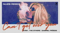 Can't Get Over You (Nuzb Remix) (Áudio Oficial) - Kvsh, The OtherZ, Gabriel Froede