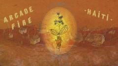 Haiti (Official Audio) - Arcade Fire