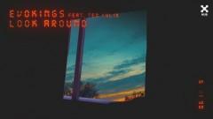 Look Around (feat. Teo Kylix) (Áudio Oficial) - Evokings, Teo Kylix