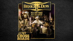Red Dirt Road (with Cody Johnson) (Live from CMT Crossroads [Audio]) - Brooks & Dunn, Cody Johnson