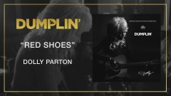 Red Shoes (from the Dumplin' Original Motion Picture Soundtrack [Audio]) - Dolly Parton