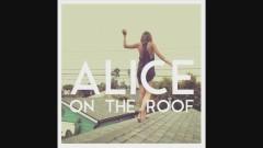 Easy Come Easy Go (Pat Lok Remix) (Audio) - Alice on the roof