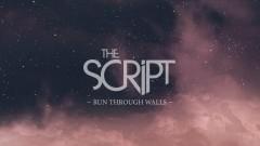 Run Through Walls (Official Lyric Video) - The Script
