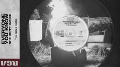 She Don't Dance (Tru Fonix Remix) - Everyone You Know