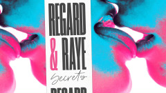 Secrets (Lyric Video) - Regard, Raye