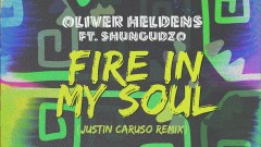 Fire In My Soul (Justin Caruso Remix (Audio)) - Oliver Heldens, Shungudzo