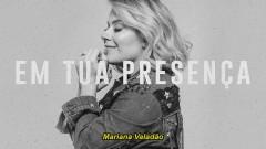 Em Tua Presença (Áudio Oficial) - Mariana Valadão