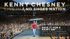Save It for a Rainy Day (Live With Old Dominion) (Audio) - Kenny Chesney