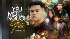 Yêu Một Người Gian Dối - Như Việt, Thương Võ, ACV
