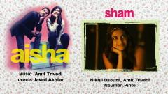 Sham (Pseudo Video) - Amit Trivedi, Nikhil D'Souza, Neuman Pinto