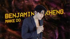 Make Do (Official Lyric Video) - Benjamin Kheng
