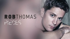 Pieces - Rob Thomas