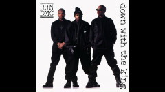 Down with the King (The Last Dance - Official Audio) - Run DMC