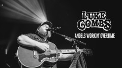 Angels Workin' Overtime (Audio) - Luke Combs