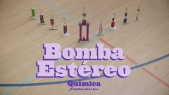 Química (Dance With Me) - Bomba Estéreo, Balkan Beat Box