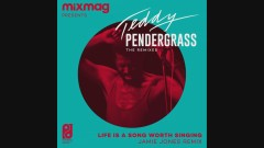 Life Is A Song Worth Singing (Jamie Jones Remix - Audio) - Teddy Pendergrass