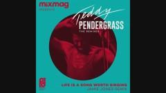 Life Is A Song Worth Singing (Jamie Jones Remix - Audio) - Teddy Pendergrass