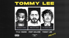 Tommy Lee (Tommy Lee Remix - Audio) - Tyla Yaweh, Tommy Lee, Post Malone