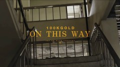 On This Way - 100KGOLD, Loopy