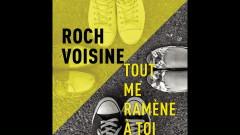 Tout me ramène à toi (Radio Edit) (Audio) - Roch Voisine