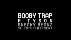 Booby Trap - M.TySon