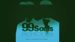 The Girl Is Mine (Danny Howard Dub Remix [Official Audio]) - 99 Souls, Destiny's Child, Brandy