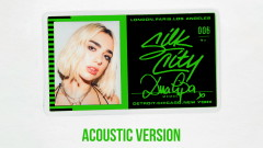 Electricity (Acoustic - Official Audio) - Silk City, Diplo, Dua Lipa, Mark Ronson
