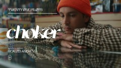 Choker - Twenty One Pilots