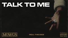 Talk to Me (Audio) - Mowgs