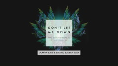 Don't Let Me Down (Dom Da Bomb & Electric Bodega Remix - Audio) - The Chainsmokers, Daya, Konshens