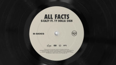 All Facts (Audio) - G-Eazy, Ty Dolla $ign