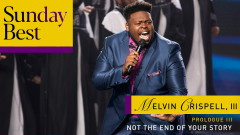 Not the End of Your Story (Sunday Best Performance) [Audio] - Melvin Crispell, III