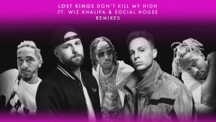Don't Kill My High (Squalzz Remix (Audio)) - Lost Kings, Wiz Khalifa, Social House