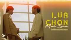 Lựa Chọn Mai Sau (Lofi Version)