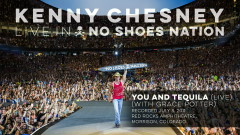 You and Tequila (Live With Grace Potter) (Audio) - Kenny Chesney