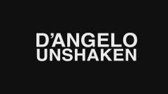 Unshaken (Audio) - D'Angelo