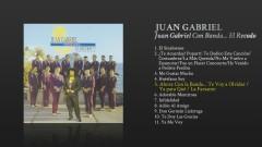 Ahora Con la Banda... Te Voy a Olvidar / Ya para Qué / La Farsante (Cover Audio) - Juan Gabriel