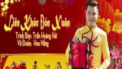 LK Đón Xuân - Trần Hoàng Hải