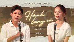 Hành Lang Cũ (Hạ Nhớ) (Rap Ballad Version) - Long Nón Lá, Hương Ly