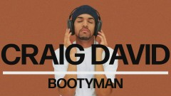 Bootyman (Official Audio) - Craig David