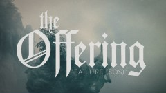 Failure (S.O.S) (lyric video) - The Offering