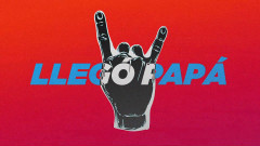 Llegó Papá (Official Lyric Video) - El Cuarteto de Nos