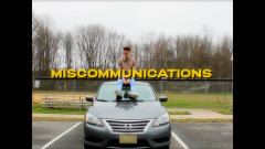 MISCOMMUNICATIONS (Official Video)