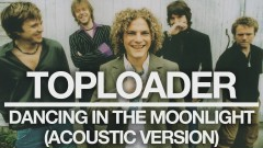 Dancing in the Moonlight (Acoustic Version) [Official Audio]