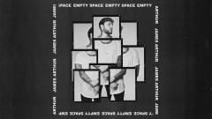 Empty Space (Still Video) - James Arthur